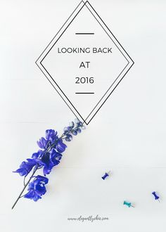 I'm Back! | Looking Back at 2016  A quick informal post featuring some of my highlights of 2016!