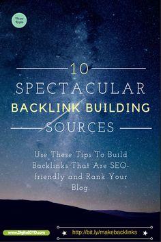 http://www.digitalgyd.com/how-build-backlinks-safely/ 10 Spectacular Backlink Building Sources. Use these tips to get SEO-Friendly Backlinks.  #Blogingtips #SEO #SEOTips #Blogher15 #mompreneur #marketingtips #biz #marketing