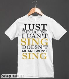 I will Sing tee t shirt