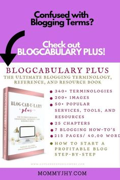 Confused with blogging terms? Check out BLOGCABULARY PLUS - the ultimate blogging terminology, reference, and resource book!  Start a mom blog | Blogging 101 | #bloggingtips #blogging #resources #workathome #momblogger #OnlineBusiness #OnlineWork #digital Investing Money, Earning Money, Passive Income Sources, Book Authors, Books, Work From Home Tips, Pinterest For Business, Online Work, Blogging For Beginners