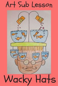Hats Art Sub Lessons: Wacky Hats This is a fun elementary art lesson. Great for substitute teachers.Art Sub Lessons: Wacky Hats This is a fun elementary art lesson. Great for substitute teachers. Art Substitute Plans, Art Sub Plans, Middle School Art, Art School, High School, Elementary Art Lesson Plans, Elementary Art Education, Elementary Art Rooms, Art Projects Elementary
