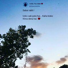 Sabar rakh .usko sab pata hai Kaha kisko Kitna dena hai.. To know more visit my Blog.. Zindagi #zindagi #shayari #sad #zindgi #jindagi #lifequotes #true #factoflife