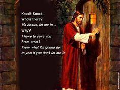 Knock Knock. It's Jesus.