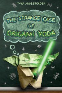 The Strange Case of Origami Yoda: Tom Angleberger  Lunch Bunch book for Room 7 - Spring 2012