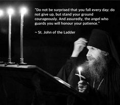 St John of the ladder Catholic Quotes, Religious Quotes, Christian Faith, Christian Quotes, Great Quotes, Inspirational Quotes, Early Church Fathers, Orthodox Christianity, Orthodox Prayers