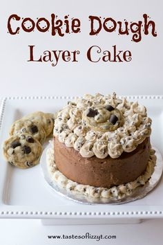 Cookie Dough Layer Cake - this is right up my alley.