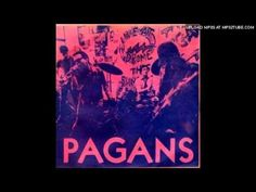 The Pagans - What's This Shit Called Love? - YouTube - very underated punk bank from cleveland, ohio