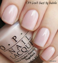 OPI Don't Burst My Bubble - This was my wedding Gel Manicure and still a favorite colour!
