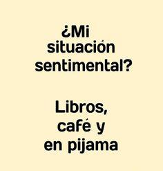Libros , café y en pijama