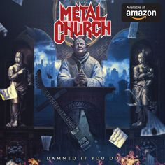 METAL CHURCH 'Damned If You Do' . twelfth full-lenght release by US American Heavy-/ Power-Metal institution, on this album you can hear former W. member Stet Howland performing for METAL CHURCH on drums replacing Jeff Plate! Solo Album, Metal Albums, Power Metal, Music Magazines, Heavy Metal Bands, Angel Of Death, Thrash Metal, Vinyl, Black Metal