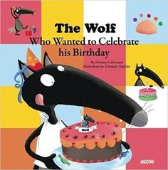 (Auzou) The wolf is very excited—it's almost his birthday! This year, he's decided to organize a big party to celebrate. However, when he announces his plan, his friends don't seem very enthusiastic about it. In a fit of rage, the wolf storms off… and that's when things get complicated!