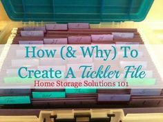 How to Create a Tickler File