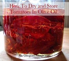 Dried-Tomatoes-in-Olive-Oil - includes food safety precautions