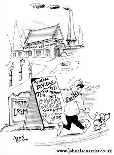 "Crematorium Says ""We'll Burn you a Copy"". Funerals in Cartoons 
