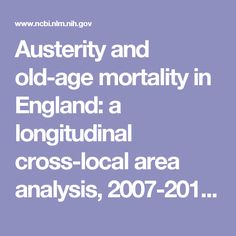 Austerity and old-age mortality in England: a longitudinal cross-local area analysis, 2007-2013.  - PubMed - NCBI