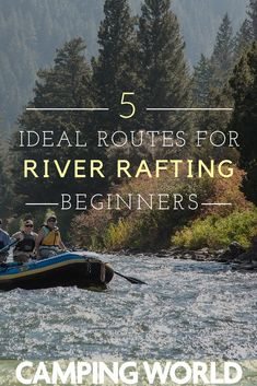 Something new for your next vacation! These 5 rivers that are perfect for a first time or beginner for river rafting. Camping World, Family Camping, Rv Camping, Campsite, Camping Hacks, Camping Outdoors, Water Activities, Camping Activities, Rv Storage Solutions