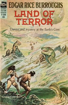 "F-256 EDGAR RICE BURROUGHS Land of Terror (cover and title page illustration by Frank Frazetta; c.1944; nd (probably 1964); 1st ACE printing; listed as ""complete and unabridged"")"