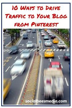 10 Ways to drive traffic to your blog from Pinterest. Click here to read the full blog post http://socialbeesmedia.com/10-ways-to-drive-traffic-to-your-blog-from-pinterest/ #PinterestTips #PinterestForBusiness