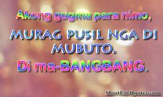 Visit the post for more. Bisaya Quotes, Qoutes, My Husband Quotes, Tagalog, Gun, Image, Quotations, Quotes, Firearms