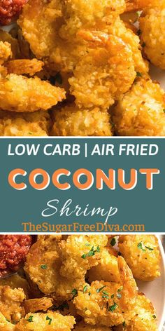 YUMMY recipe for appetizer or dinner. This delicious and easy recipe for keto friendly and Low Carb Air Fried Coconut Shrimp is the perfect way to make your shrimp!  Read more at: thesugarfreediva.com/low-carb-air-fried-coconut-shrimp/ Copyright ©  thesugarfreediva.com