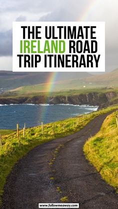 The Perfect Ireland Road Trip Itinerary You Should Steal | planning your ultimate Ireland itinerary | ireland Road trip tips | best things to do in Ireland | Ireland travel tips | how to plan your trip to Ireland and a road trip | what to do on a road trip in Ireland #ireland #irelandtravel #roadtrip #irish