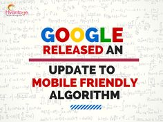 #Google Released an Update to Mobile Friendly Algorithm #digitalmarketing #seo #ppc