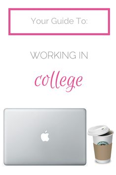 Working While in College — The College Life Stylist - Tips for students who want to make money while going to school