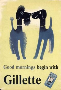 'Good mornings begin with Gillette', poster designed by Tom Eckersley Posters Vintage, Vintage Advertising Posters, Vintage Advertisements, Advertising History, Dog Poster, Poster Ads, Vintage Graphic Design, Graphic Design Illustration, Gillette Ads