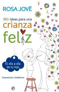 365 ideas para una crianza feliz-rosa jove-9788490602164