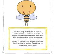 This bee themed activity is designed for first grade.  There are two activities offered with this game.  For activity one, students will sort odd a...