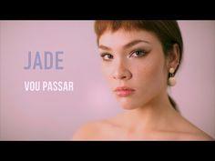 Song Lyrics - Letras Música - Tradução em Português: Vou Passar - Jade Baraldo