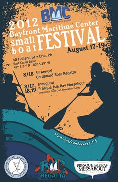 """Save the date! August 17-19, 2012 for fun on the bay. """" Presque Isle Bay Messabout"""" begins Friday, and the Third Annual Cardboard Boat Regatta is on Saturday."""