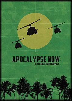 Apocalypse Now. Directed by Francis Ford Coppola.