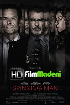 First Poster for Mystery-Thriller 'Spinning Man' - Starring Pierce Brosnan, Guy Pearce, and Minnie Driver Guy Pearce, Man Movies, Movies To Watch, Good Movies, Film Watch, Pierce Brosnan, 2018 Movies, Movies Online, Films Hd