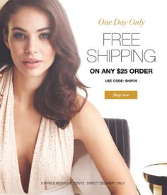 Avon free shipping on any $25 online order! Today only. Use coupon code: SHIP25 at http://eseagren.avonrepresentative.com