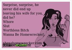 But that's okay because you had how many other married back ups?? Whore!!!