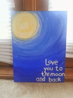 Love You to the Moon and Back Painting by DreamImagineCreate,