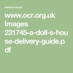 www.ocr.org.uk Images 231745-a-doll-s-house-delivery-guide.pdf