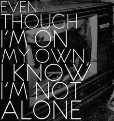 cause I know there's someone, somewhere...