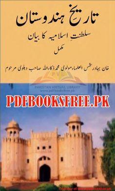 Tareekh e Hindustan Complete 10 Volumes by Molvi Muhammad Zakaullah Free Books Online, Free Pdf Books, Reading Online, Free Ebooks, Urdu Novels, Reading Material, History Books, Books To Read, Muhammad