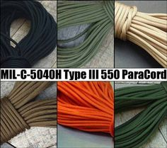 550 Paracord, Military Spec MIL-C-5040H PIA-C-5040 Type III - 5col Survival Supply Price : $6.98 - $64.99 http://www.5col.net/Paracord-Military-Spec-MIL-C-5040H-PIA-C-5040/dp/B00CYQW0AQ