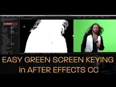 Easy Green Screen Keying in After Effects CC - YouTube