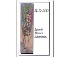El Zarco - Ignacio Manuel Altamirano