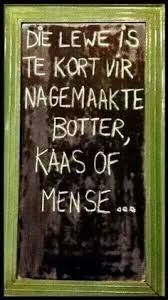Die lewe is te kort. Rain Quotes, Bible Quotes, Bible Verses, Qoutes, Diy Garden Projects, Diy Wood Projects, Words On Wood, Diy Pallet Wall, Afrikaanse Quotes