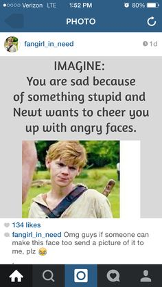 Newt imagine awwwwww♥♥♥----> you can never win over Newt;  eslecially when you're dealing with his adoreable angry face xD