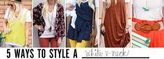 5 ways to style a white v-neck