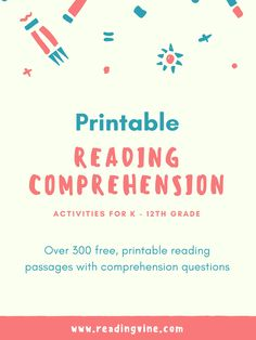 OVER 300 FREE, printable reading comprehension passages with questions focusing on improving a variety of reading and writing skills for K - 12th grade!