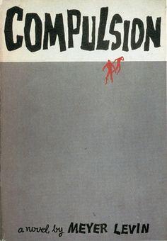 Compulsion designed by Paul Bacon