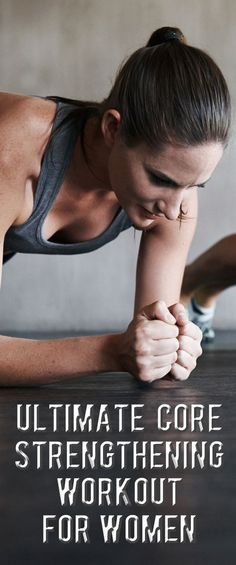 ULTIMATE CORE STRENGTHENING WORKOUT FOR WOMEN.