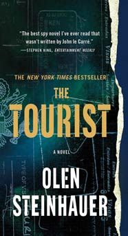 """Oleg Steinhauer's THE TOURIST: Milo Weaver has tried to leave his old life of secrets and lies behind by giving up his job as a """"tourist"""" for the CIA—an undercover agent with no home, no identity. But when the arrest of a long-sought-after assassin sets off an investigation into a colleague, exposing new layers of intrigue in his old cases, he has no choice but to go back undercover and find out who's been behind it allfrom the very beginning."""